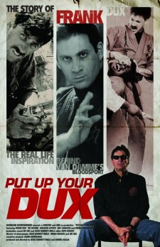 Put Up Your Dux: The True Story of Bloodsport