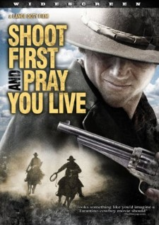 Affiche du film Shoot First and Pray You Live (Because Luck Has Nothing to Do with It)