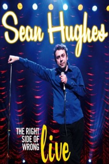 Affiche du film Sean Hughes - Live: The Right Side of Wrong