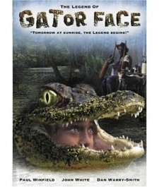 Affiche du film The Legend of Gator Face