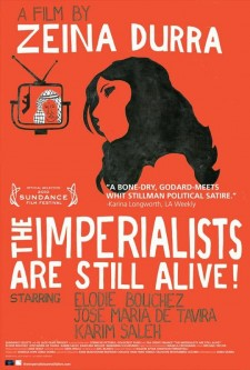 affiche du film The Imperialists Are Still Alive!