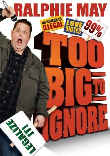 Affiche du film Ralphie May: Too Big to Ignore