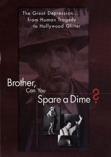 Affiche du film Brother Can You Spare A Dime