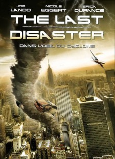 The Last Disaster - dans l'oeil du cyclone