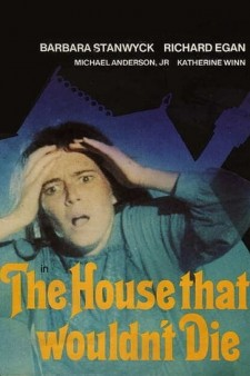 Affiche du film The House That Would Not Die
