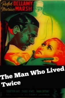 The Man Who Lived Twice