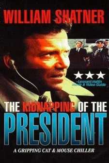 Affiche du film The Kidnapping Of The President