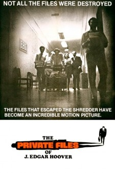 Affiche du film The Private Files of J. Edgar Hoover