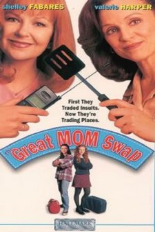 Affiche du film The Great Mom Swap