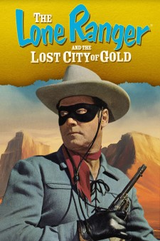 Affiche du film The Lone Ranger and the Lost City of Gold