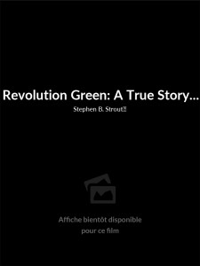 Affiche du film Revolution Green: A True Story...