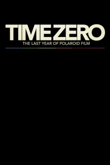 Affiche du film Time Zero: The Last Year of Polaroid Film