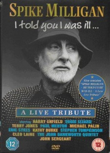 Affiche du film Spike Milligan I told you I was ill... A live tribute