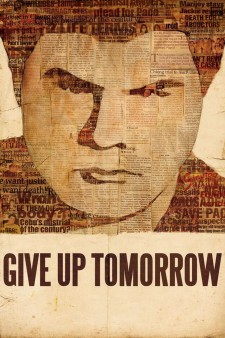 Affiche du film Give Up Tomorrow