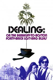 Affiche du film Dealing: Or the Berkeley-to-Boston Forty-Brick Lost-Bag Blues
