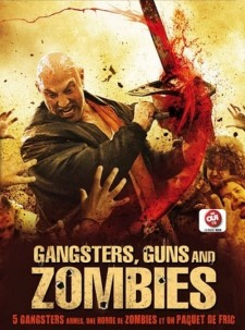Affiche du film Gangsters, Guns and Zombies