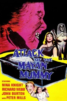 Attack of the Mayan Mummy