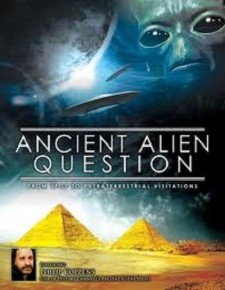 Affiche du film Ancient Alien Question: From UFOs to Extraterrestrial Visitations
