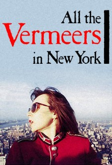 Affiche du film All the Vermeers in New York