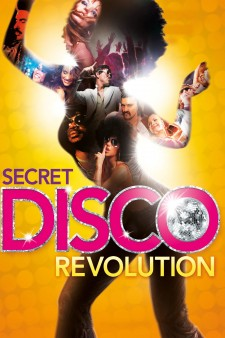 Affiche du film The Secret Disco Revolution
