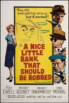 Affiche du film A Nice Little Bank That Should Be Robbed