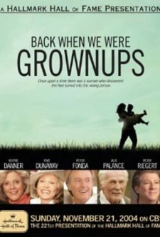 Affiche du film Back When We Were Grownups