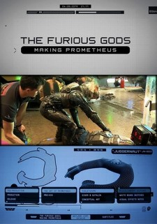 The Furious Gods: Making Prometheus
