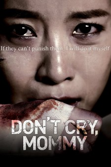 affiche du film Don't cry, Mommy