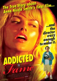 Affiche du film Addicted To Fame