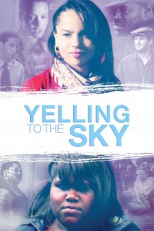 Affiche du film Yelling To The Sky