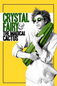 Affiche du film Crystal Fairy & the Magical Cactus