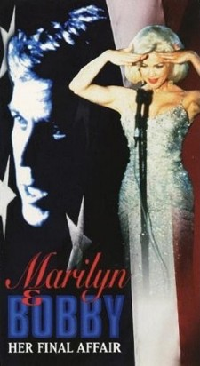 Marilyn & Bobby: Her Final Affair