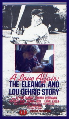Affiche du film A Love Affair: The Eleanor and Lou Gehrig Story
