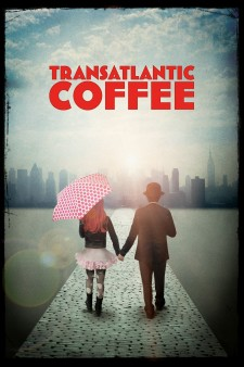 Affiche du film Transatlantic Coffee