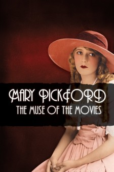 Affiche du film Mary Pickford: The Muse of the Movies