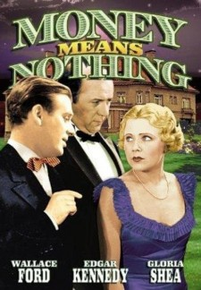 Affiche du film Money Means Nothing