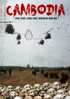 Affiche du film Cambodia, Pol Pot and the Khmer Rouge