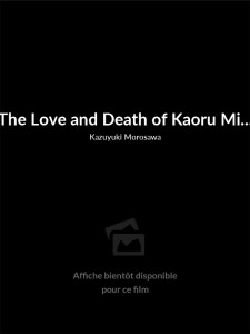 The Love and Death of Kaoru Mitarai