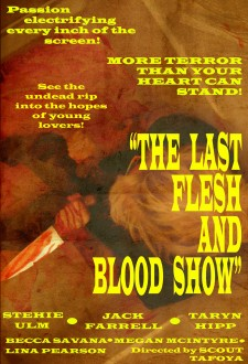 The Last Flesh & Blood Show