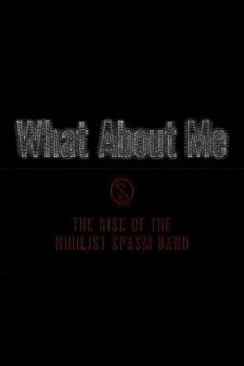 What About Me: The Rise of the Nihilist Spasm Band
