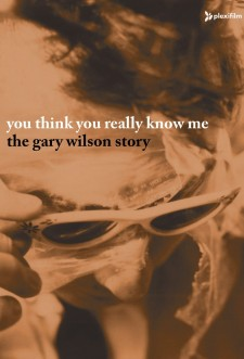 Affiche du film You Think You Really Know Me: The Gary Wilson Story