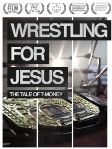 Affiche du film Wrestling For Jesus: The Tale of T-Money