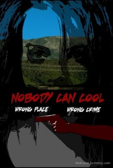 Affiche du film Nobody Can Cool