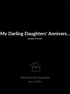 My Darling Daughters' Anniversary