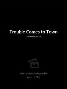 Trouble Comes to Town