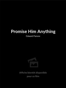 Promise Him Anything