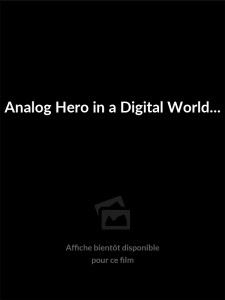 Affiche du film Analog Hero in a Digital World: Making of 'Live Free or Die Hard'
