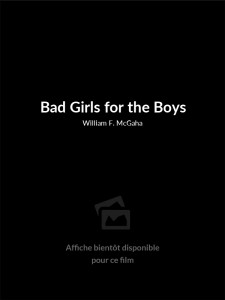 Bad Girls for the Boys