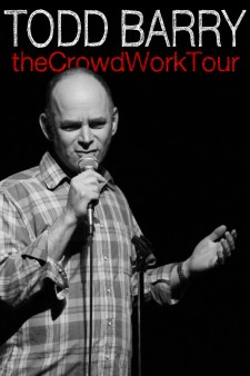 Affiche du film Todd Barry: The Crowd Work Tour