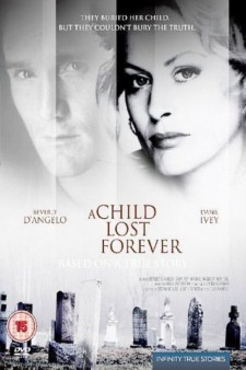 Affiche du film A Child Lost Forever: The Jerry Sherwood Story